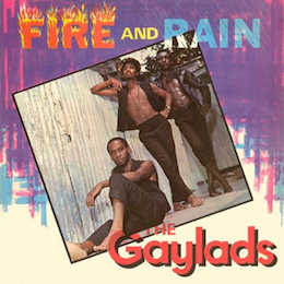 The Gaylads - fire and rain - the expanded edition