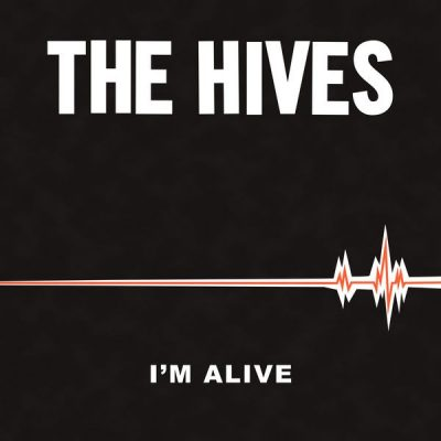 The Hives - good samaritan/ I'm alive
