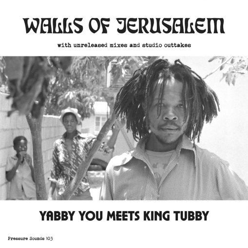 Yabby You & King Tubby - walls of Jerusalem