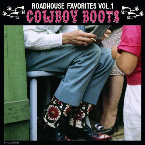 Roadhouse Favorites vol 1: Cowboy Boots