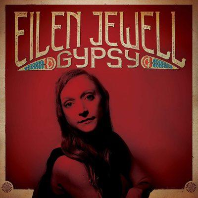 Eilen Jewell - gypsy