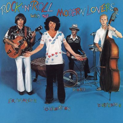 The Modern Lovers - rock 'n roll with the Modern Lovers