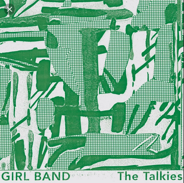 Girl Band - talkies