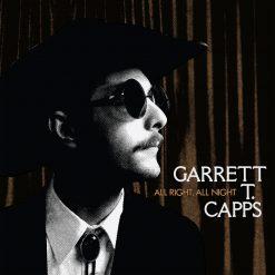 Garrett T Capps - all right all night