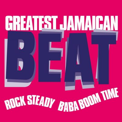 https://www.musiconvinyl.com/catalog/various-artists/greatest-jamaican-beat-rock-steady-baba-boom-time#more