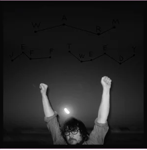 Jeff Tweedy - warm/ warmer