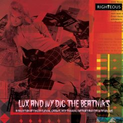 Lux and Ivy's Dig the Beatniks: a Collection of Finger Lickin' Grooves