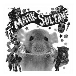 Mark Sultan/BB! - filthy rat