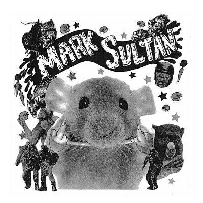 Mark Sultan/BB! - filthy rat