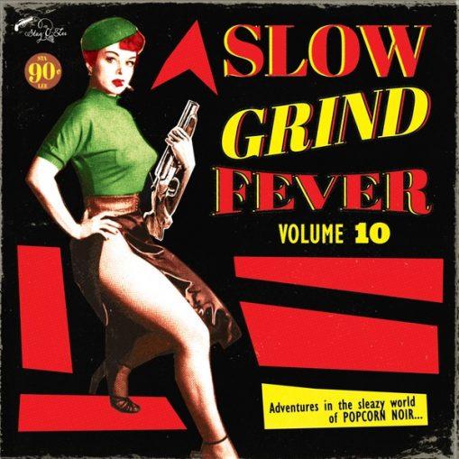 Slow Grind Fever vol 10