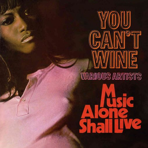 You Can't Wine/ Music Alone Shall Live - v/a 2cd