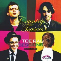 Country Teasers - Toe Rag sessions
