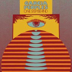 Garcia Peoples - one step behind