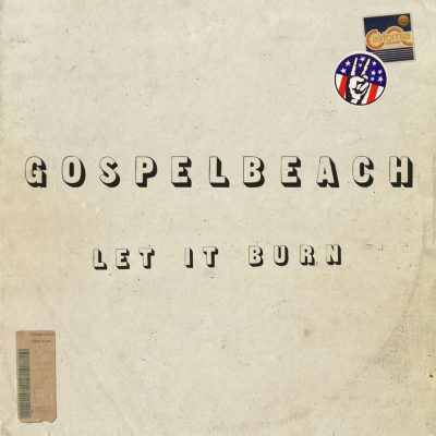 Gospelbeach - let it burn