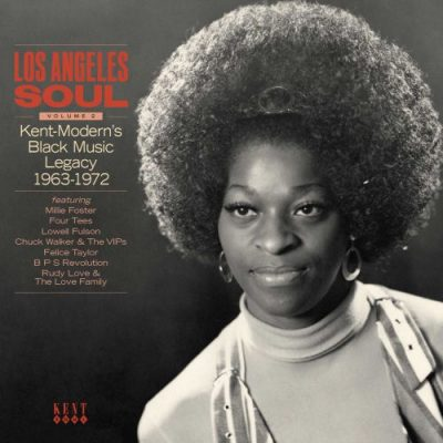 Los Angeles Soul vol 2 - Modern- Kent's Black Music Legacy 1963 - 1971