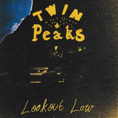 Twin Peaks - lookout now