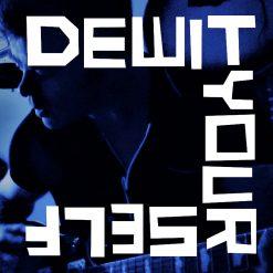 DeWitYourself - s/t