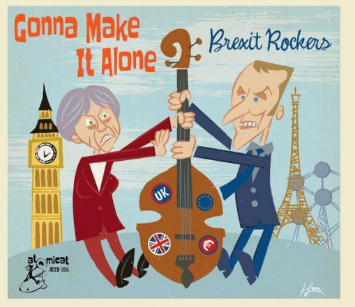 Gonna Make It Alone - Brexit Rockers