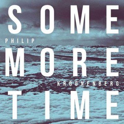 Philip Kroonenberg - some more time