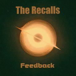 The Recalls - feedback