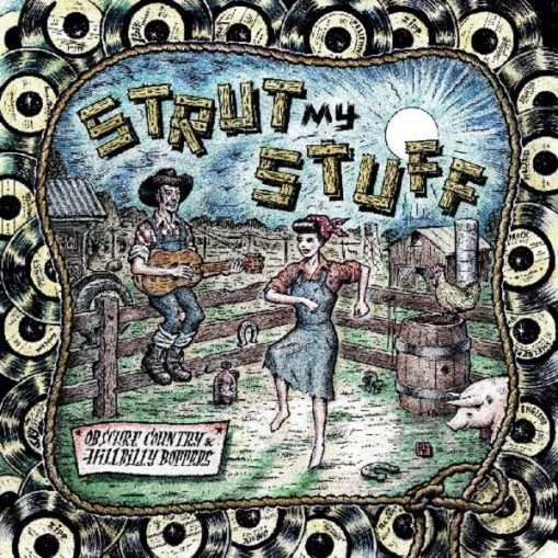 Strut My Stuff – Obscure Country & Hillbilly Boppers