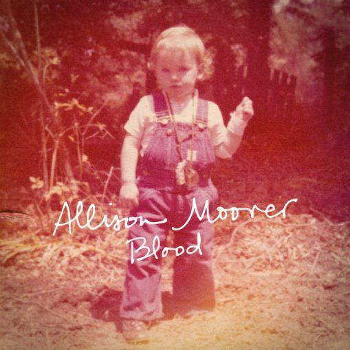 Allison Moorer - blood