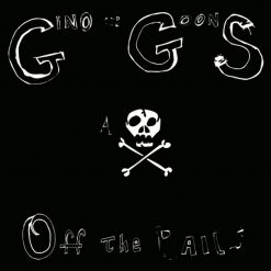Gino and the Goons - off the rails
