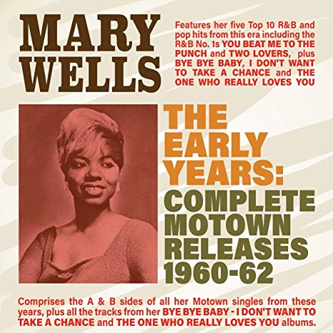 Mary Wells - Early Years: Complete Motown Releases 1960-62