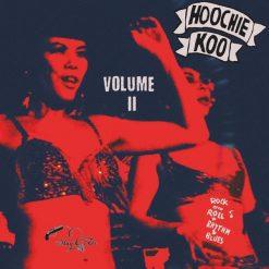 Hoochie-Koo vol 2