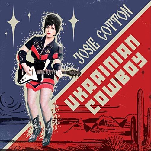 Josie Cotton - ukranian cowboy