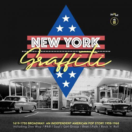 New York Graffiti - 1619-1750 Broadway: an Independent American Pop Story 1958-1968