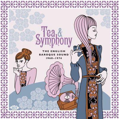 Tea & Symphony - the English Baroque Sound 1968-1974