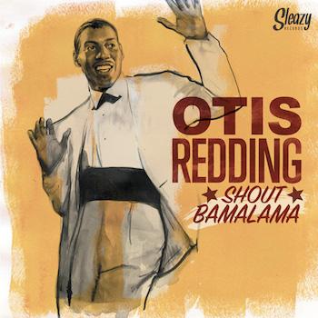 Otis Redding - shout bamalama