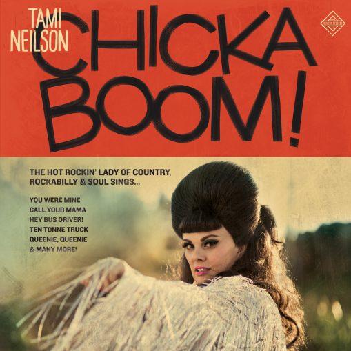 Tami Neilson - chickaboom