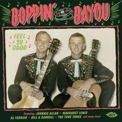 Boppin' By The Bayou - Feel So Good