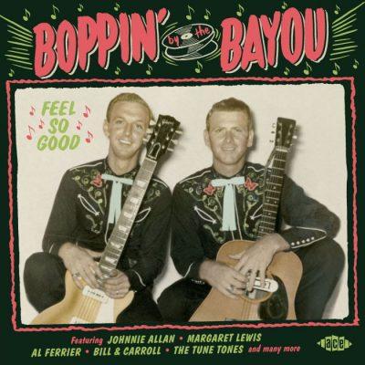 Boppin' By The Bayou - Feel So Good