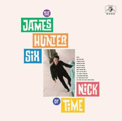 James Hunter Six - nick of time