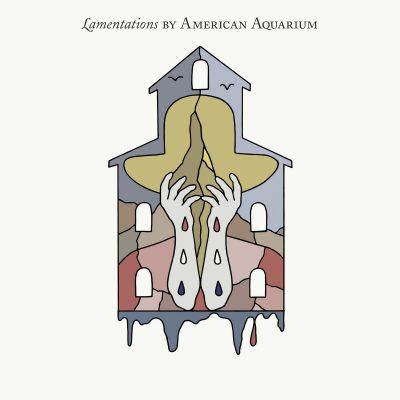 American Aquarium - lamentations
