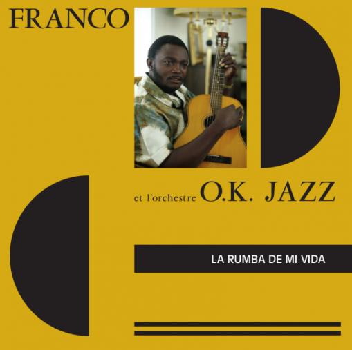 Franco et L'orchestre O.K. Jazz - La Rumba De Mi Vida