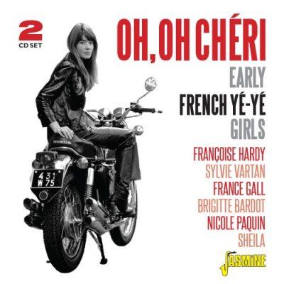 Oh, Oh Chéri - Early French Yé-Yé Girls
