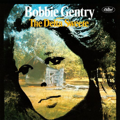Bobbie Gentry - presents The Delta Sweete