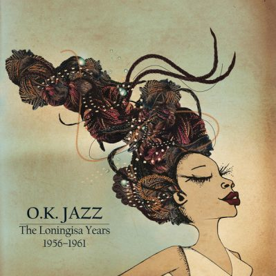 O.K. Jazz ‎– The Loningisa Years 1956-1961