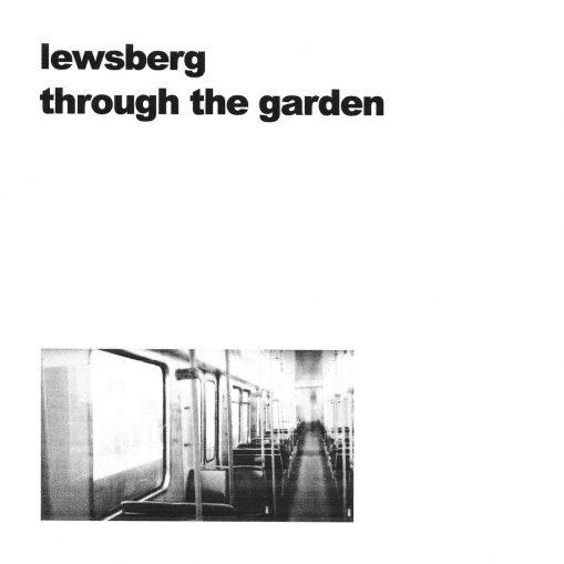 "Lewsberg - through the garden(single edit)/ nature 7"""