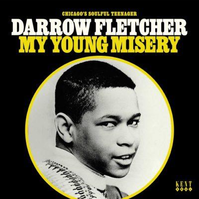 Darrow Fletcher - my young misery