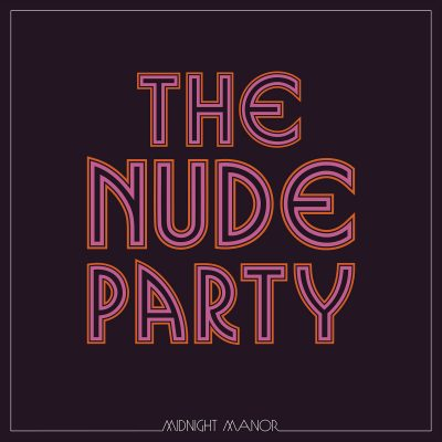 Nude Party - midnight manor