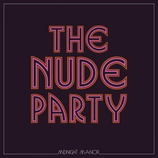 Nude Party - midnight manor