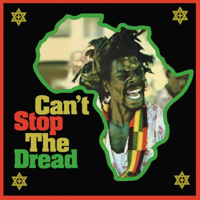 Can't Stop The Dread