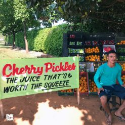 Cherry Pickles - the juice that's worth the squeeze