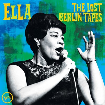 Ella Fitzgerald - the lost Berlin tapes - live at Berlin Sportpalast