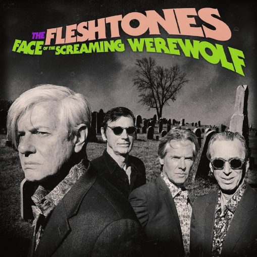 The Fleshtones - Face of the Screaming Werewolf